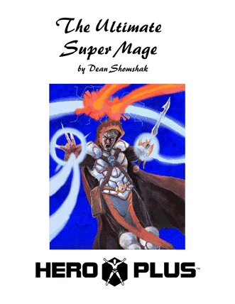 The Ultimate Super Mage